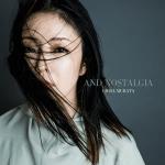 New ALBUM 発売2018.4.1「AND NOSTALGIA」
